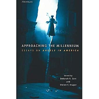 Approaching the Millennium: Essays on  Angels in America  (Theater: Theory/Text/Performance)