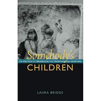 Joku on lapset: politiikka Transracial ja kansainvälinen hyväksyminen