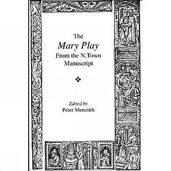 «Le» jeu de Mary (Exeter textes médiévaux & Studies)»