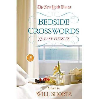 Die New York Times am Krankenbett Kreuzworträtsel: 75 einfache Rätsel (New York Times Crossword Sammlungen)
