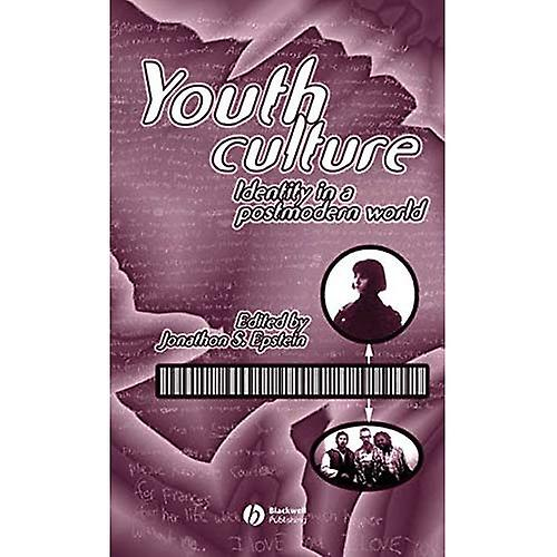 Youth Culture  Identity in a Postmodern World