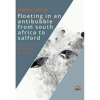 Flytande i en Antibubble från Sydafrika till Salford