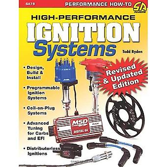 High-performance Ignition Systems (Sa Design) (Performance How-to)
