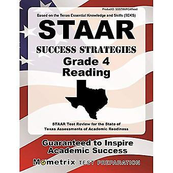 STAAR Success Strategies Grade 4 Reading Study Guide: STAAR Test Review for the State of Texas Assessments of...