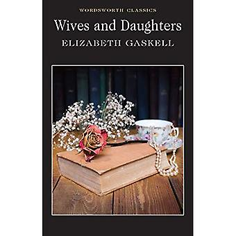 Wives and Daughters (Wordsworth Classics)