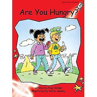 Vous êtes affamés: Niveau 1: au début (Red Rocket lecteurs: Fiction ensemble A)