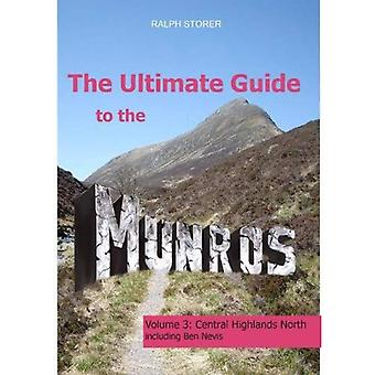 The Ultimate Guide to the Munros Volume 3, . Central Highlands North
