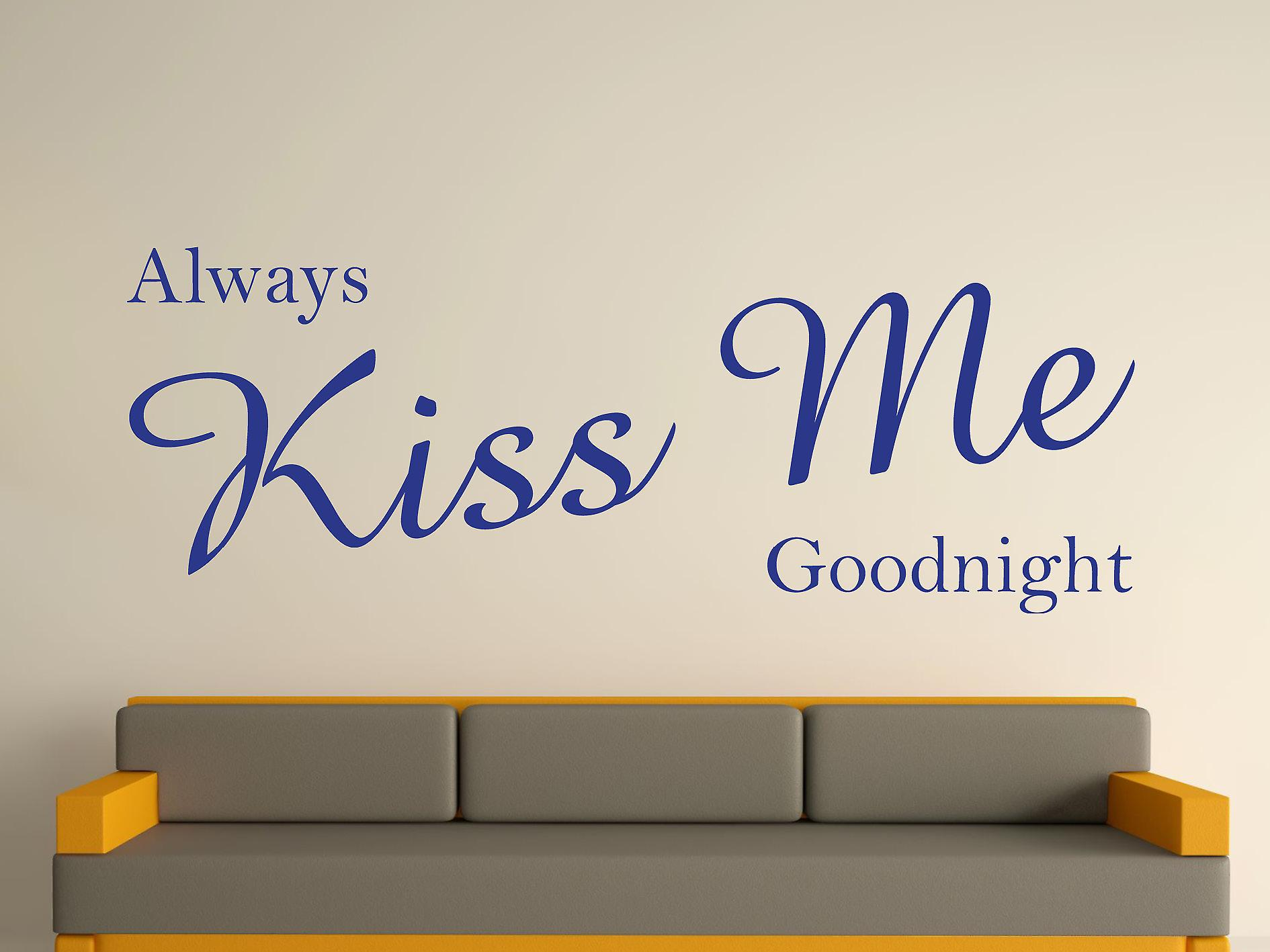 Always Kiss Me Goodnight Wall Art Sticker - Dark Blue