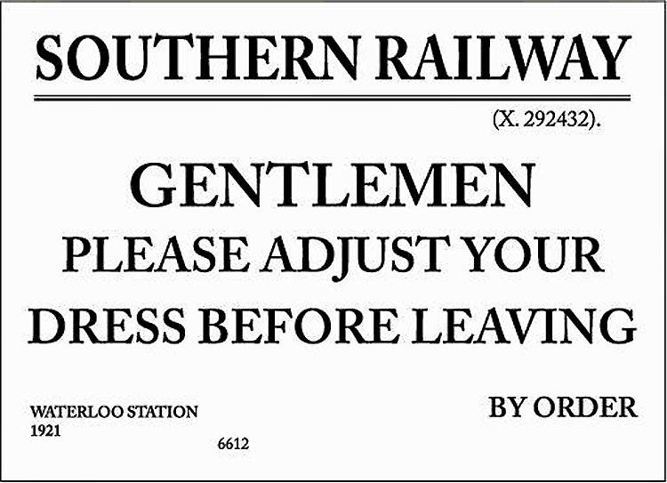 Southern Railway Gentlemen Please Adjust... enamelled steel wall sign (dp)