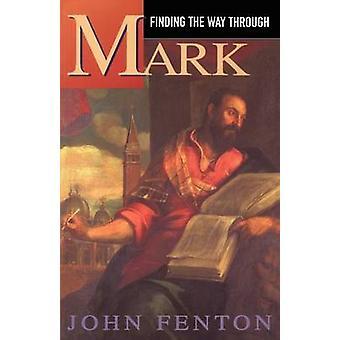 Encontrar el camino a través de Mark Fenton & John