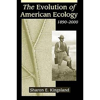 The Evolution of American Ecology 18902000 by Kingsland & Sharon E.