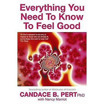 Alt du behøver at vide for at føle sig godt. Candace B. PERT-med Nancy Marriott af PERT- & Candace B.
