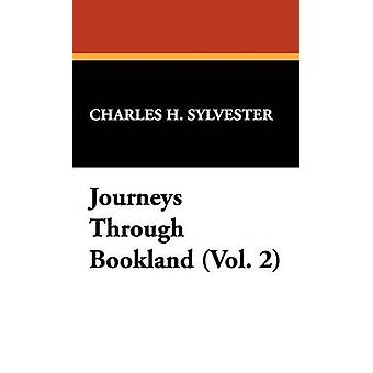 Journeys Through Bookland Vol. 2 by Sylvester & Charles H.