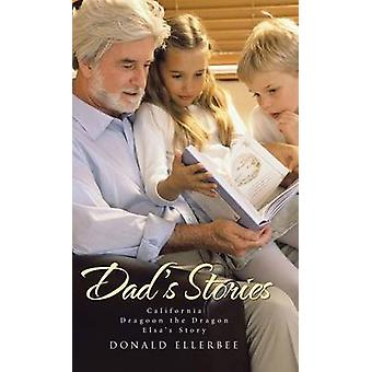 Dads Stories by Ellerbee & Donald