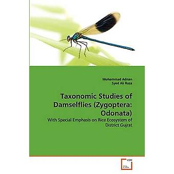 Taxonomic Studies of Damselflies Zygoptera Odonata by Adnan & Muhammad