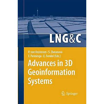 Advances in 3D Geoinformation Systems by van Oosterom & Peter
