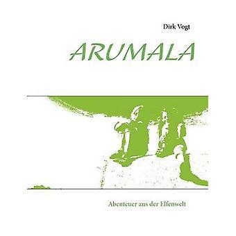 Arumala von Vogt & Dirk