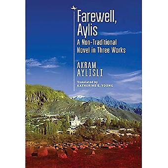 Abschied, Aylis: Ein nicht-traditioneller Roman in drei Werken (zentralasiatische Literatur in Übersetzung)