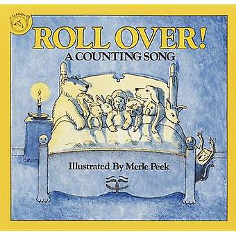 Roll over! - A Counting Song by Merle Peek - 9780395581056 Book