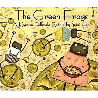The Green Frogs - A Korean Folktale Book