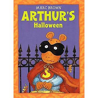 Arthur's Halloween by Marc Tolon Brown - Rumford - Earle - 9780812413