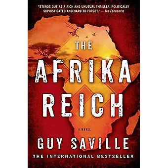The Afrika Reich by Guy Saville - 9781250042576 Book