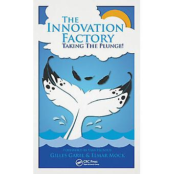 The Innovation Factory by Gilles Garel - Elmar Mock - 9781498740210 B
