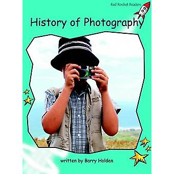 History of Photography - Fluency - Level 2 (International edition) by B