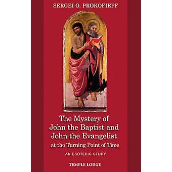 The Mystery of John the Baptist and John the Evangelist at the Turnin