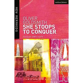 She Stoops to Conquer 9780713667943 by Oliver Goldsmith & James Ogden