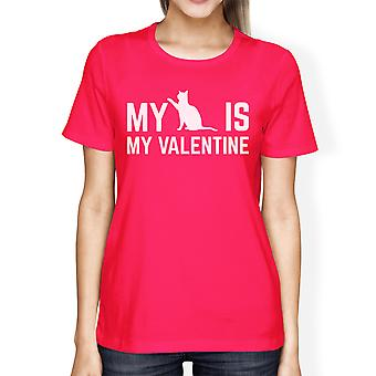 My Cat My Valentine Women's Hot Pink T-shirt Creative Gift Ideas