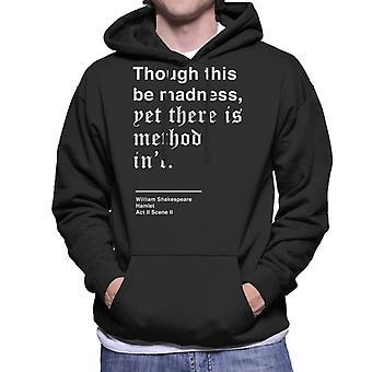 Method In Madness Hamlet Shakespeare Quote Men's Hooded Sweatshirt