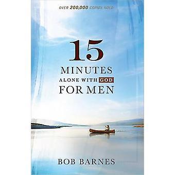 15 minuter ensam med Gud för män av Bob Barnes - 9780736953894 bok
