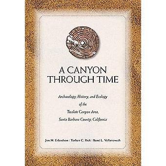 Een Canyon via tijd - Archeologie - geschiedenis- en ecologie van het VEG