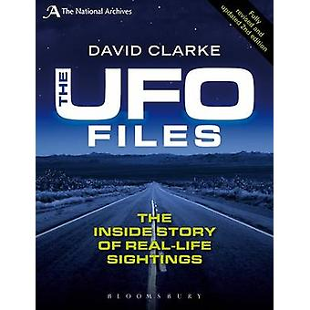 The UFO Files - The Inside Story of Real-life Sightings (2nd Revised e