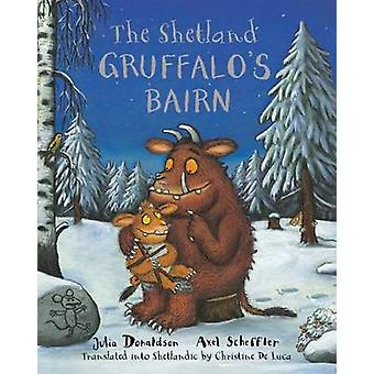 Bairn du Gruffalo Shetland - enfant du Gruffalo en Scots Shetland