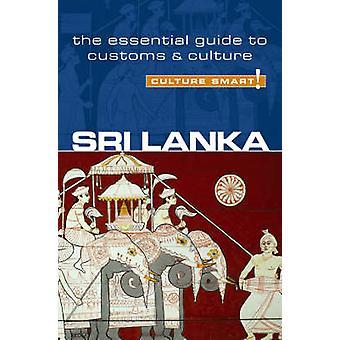 Sri Lanka - Culture Smart! - The Essential Guide to Customs and Cultur