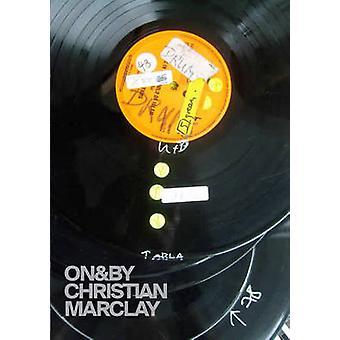 På & av Christian Marclay av Jean-Pierre Criqui - 9780262526616 bok