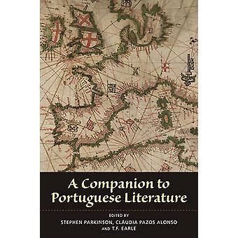 A Companion to Portuguese Literature by Stephen Parkinson - Claudia P
