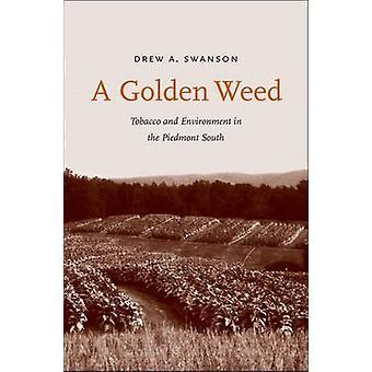 Un'erbaccia dorata - tabacco e ambiente nel sud Piemonte da Drew