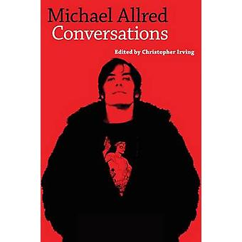 Michael Allred - Conversations by Christopher Irving - 9781496803269 B
