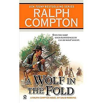 Ralph Compton en varg i luckan (Ralph Compton västra serien)