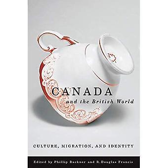 Kanada och brittiska världen: kultur, Migration och identitet