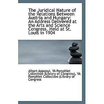 Prawny charakter stosunków między Austrią i Węgrami: adres dostarczane na sztuki