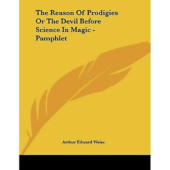 Reason of Prodigies or the Devil Before Science in Magic