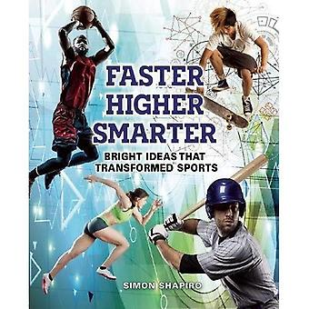 Faster, Higher, Smarter: Bright Ideas That Transformed Sports