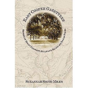 East Cooper Gazetteer: Storia di Mount Pleasant, isola di Sullivan e Isle of Palms