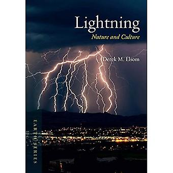 Lightning: Nature and Culture (Reaktion Books - Earth)