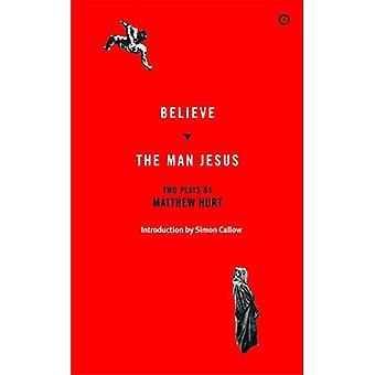 Croire / l'homme Jésus: deux pièces (pièces modernes Oberon)