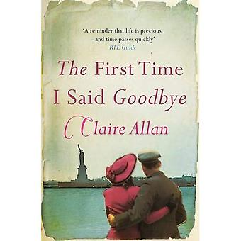 The First Time I Said Goodbye